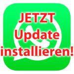 WhatsApp-Sicherheit – am besten sofort Update installieren!