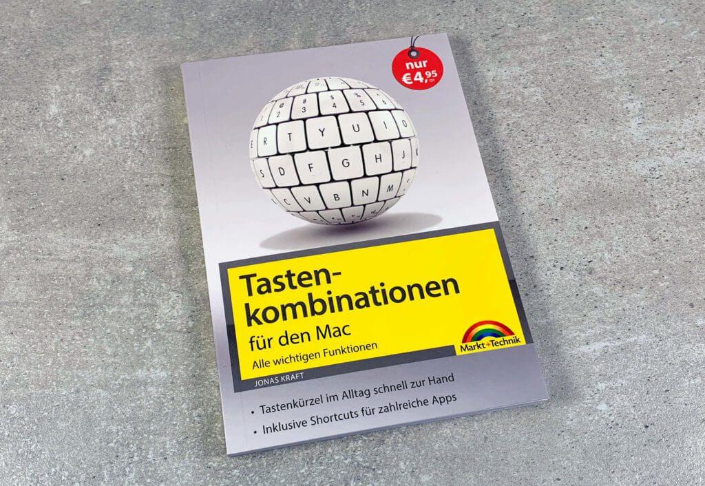 Mit ungefähr 12 x 16,5 cm ein sehr handliches Werk: Tastenkombinationen für den Mac von Jonas Kraft (Fotos: Sir Apfelot).