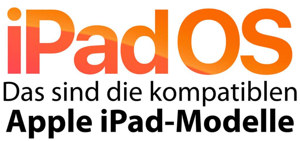 Diese Apple iPad-Modelle sind mit iPadOS kompatibel! Hier bekommt ihr die Liste mit den Tablet-Generationen sowie Air-, Pro- und mini-Ausführungen, welche die iOS 13 Alternative bekommen.