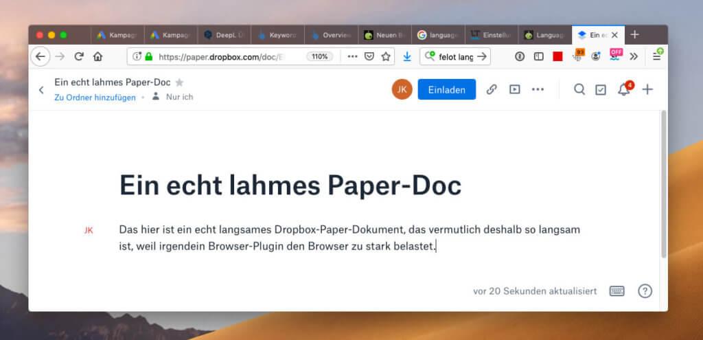 Wenn dein Dropbox-Paper Textdokument extrem langsam auf Eingaben reagiert, könnte es an einem Browser-Plugin liegen.