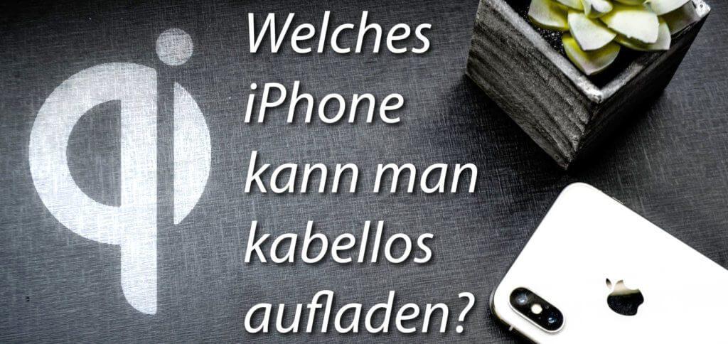 Das iPhone kabellos laden – mit den hier aufgelisteten Modellen klappt das Wireless Charing per Qi-Technologie.