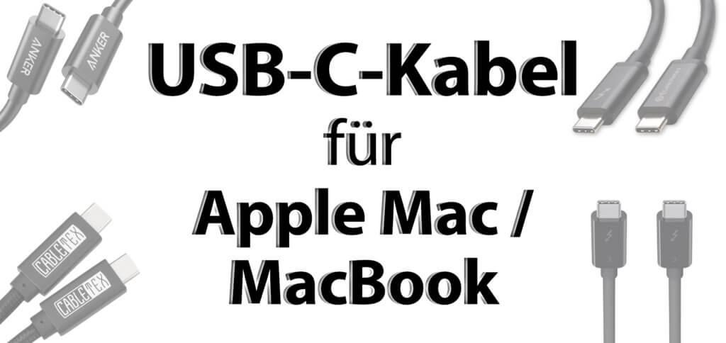 USB-C-Kabel für Apple Mac und MacBook sollten nicht nur den Typ-C-Anschluss haben, sondern auch Thunderbolt 3 und Power Delivery (PD).