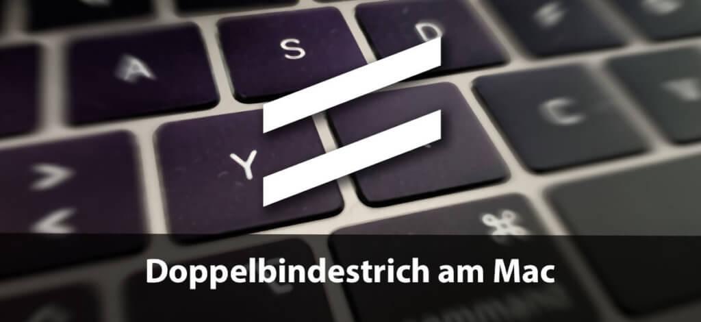 Der Doppelbindestrich ist am Mac leider nicht mit einer kurzen Tastenkombination zu erreichen (Foto: Sir Apfelot).