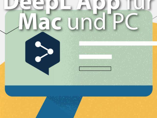 DeepL Übersetzer als kostenlose App für macOS & Windows ...
