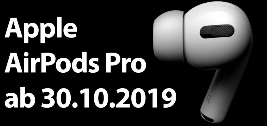 Gestern hat Apple die AirPods Pro vorgestellt, kabellose In-Ear-Kopfhörer mit Geräuschunterdrückung und Druckausgleich. Ab 30.10.2019 für einen Preis von 279 Euro zu haben.
