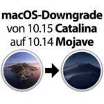 Anleitung: Downgrade von macOS Catalina auf macOS Mojave