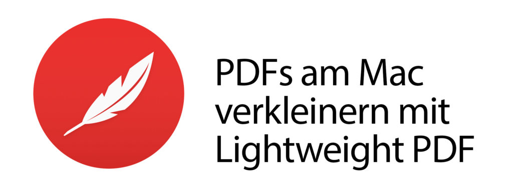 Mit dem kostenlosen Mac-Tool Lightweight PDF lassen sich PDF Dateien lokal verkleinern.