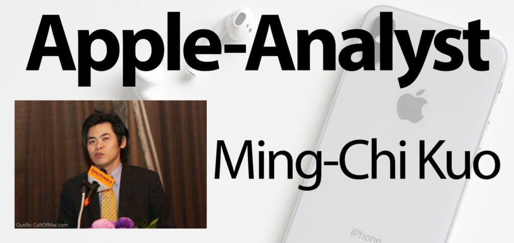 Ming-Chi Kuo ist der beste Apple-Analyst der Welt. Seine Vorhersagen für iPhone, Mac, iPad und Co. sind hinsichtlich Hardware, Datum, Preis und weitere Daten oft erstaunlich präzise sowie zutreffend.