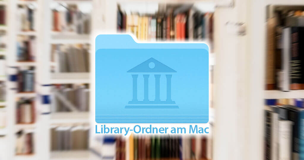 Der Library-Ordner am Mac ist oft der zentrale Dreh- und Angelpunkt, wenn der Mac zickt und man sich auf die Fehlersuche begeben muss.
