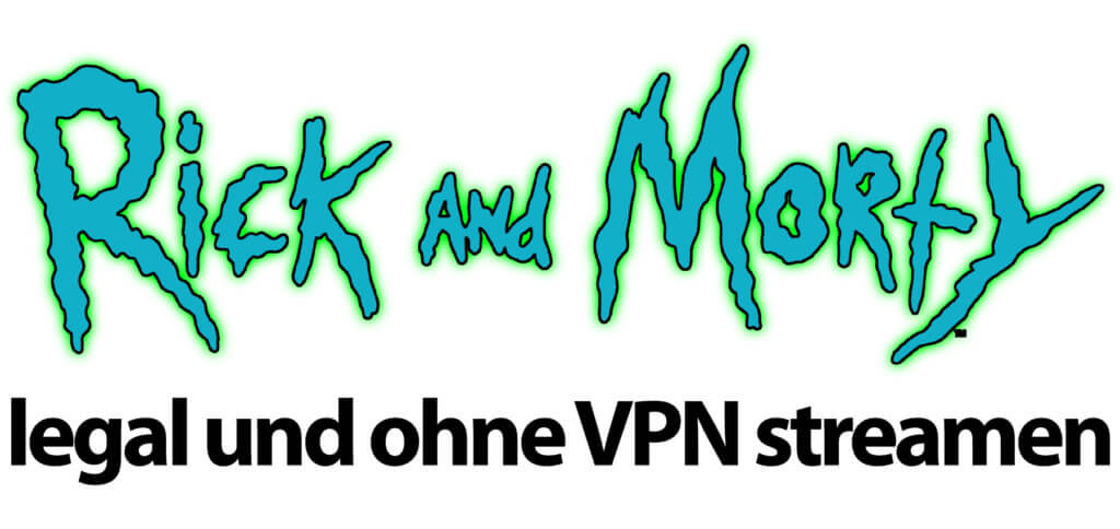 Den Rick and Morty Season 4 Stream könnt ihr legal und ohne VPN über Amazon Prime Video realisieren ;)