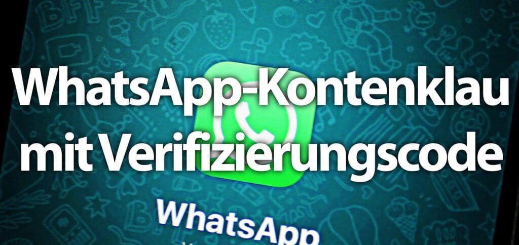 Ihr bekommt ungefragt einen WhatsApp-Verifizierungscode per SMS und ein (unbekannter) Kontakt fragt euch danach? Dann gebt den Code NICHT weiter und lasst euch euer Nutzerkonto nicht klauen!