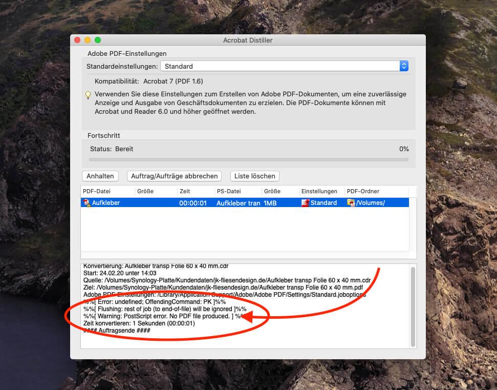 Acrobat Distiller – eigentlich dafür gemacht, um PDF Dateien zu produzieren – wirft ebenfalls einen Fehler und keine PDF-Datei aus.