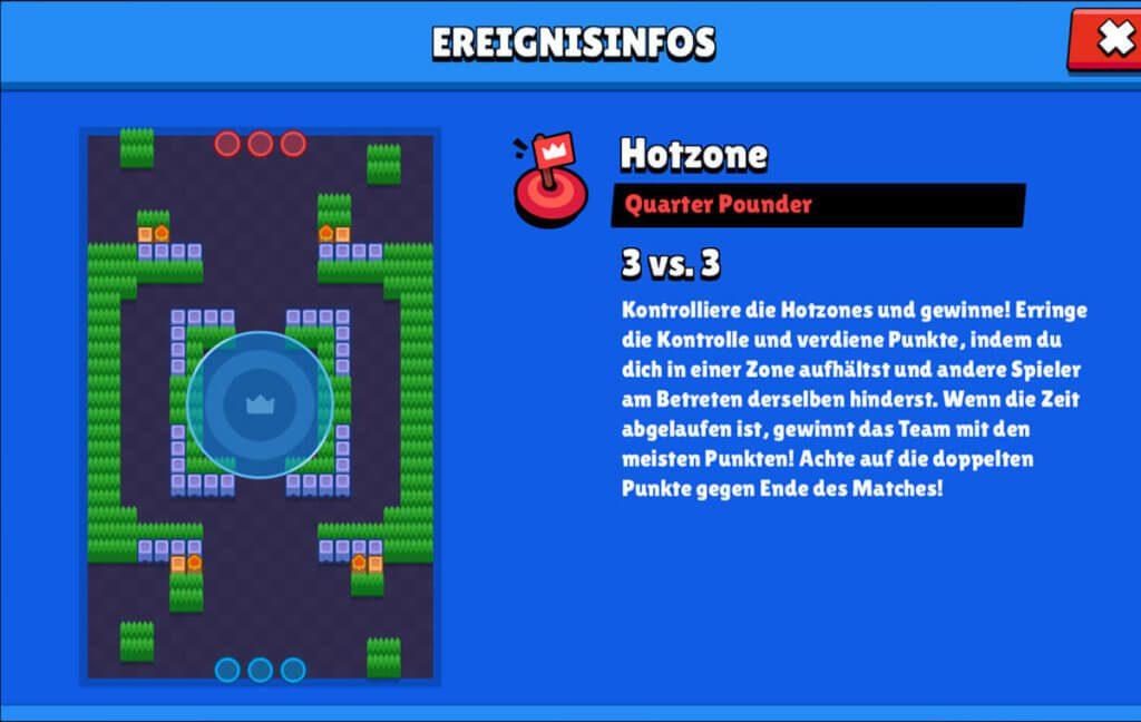 Im Modus Hotzone muss man Zonen in der Mitte der Karte besetzen. Alle paar Sekunden, in denen das Team eine Zone in Besitz hat, erhält man einen Punkt. Wer zum Schluss die meisten Punkte gesammelt hat, gewinnt.
