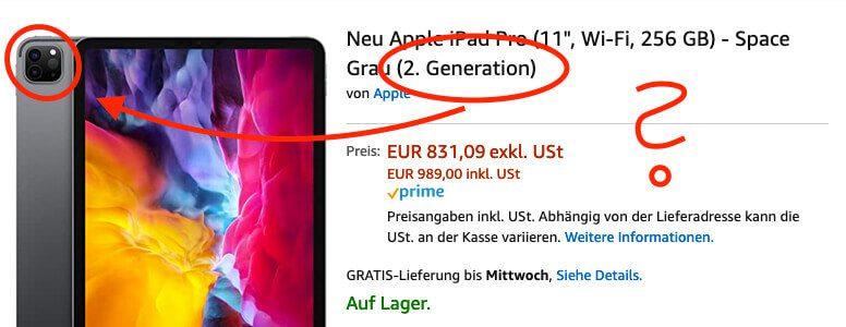 Ein iPad Pro der 2. Generation hat ein komplett anderes Kameramodul. Hier sorgt Amazon für Verwirrung.