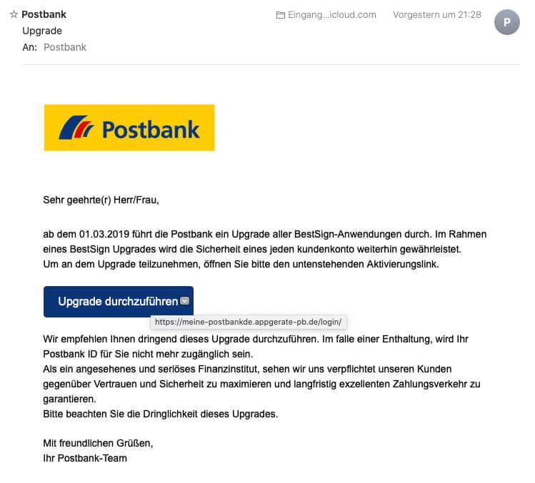 Hier sehr ihr den Screenshot der Phishing Mail, die mich angeblich von der Postbank erreicht hat.