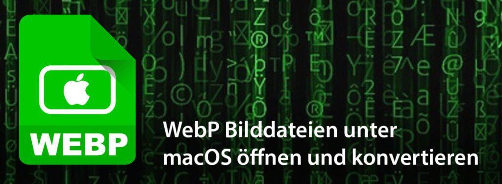 In diesem Beitrag erfährst du, wie du mit deinem Mac Bilddateien im WebP-Format öffnen, ändern und konvertieren kannst.