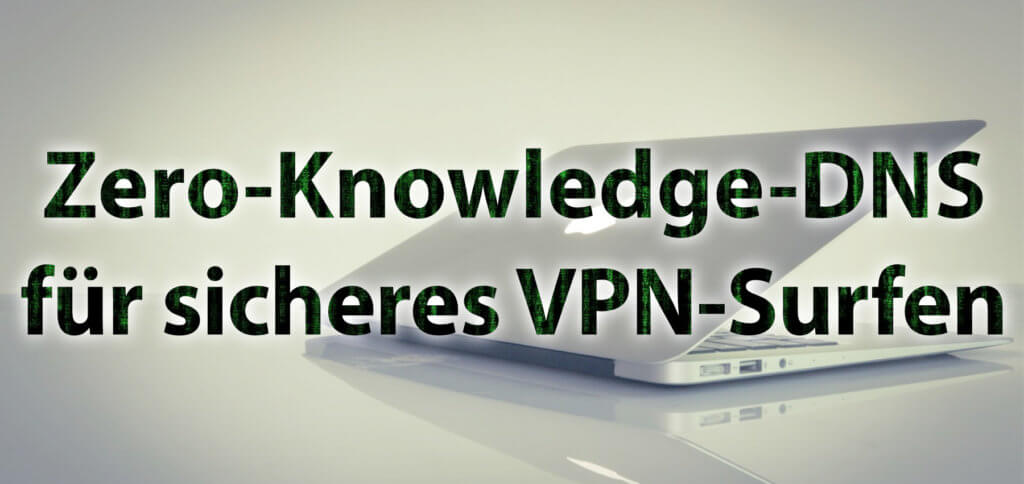 Ein VPN mit Zero-Knowledge-DNS ruft Webseiten-IPs über ein eigenes, verschlüsseltes System auf, nicht über Drittanbieter-Services. Weitere Infos dazu in diesem Ratgeber. ExpressVPN 2020
