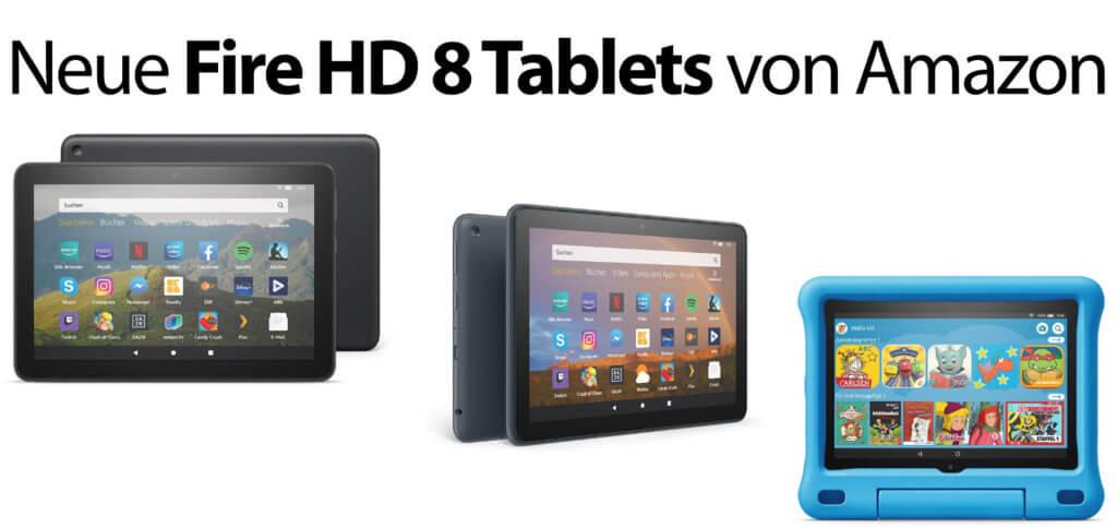 Amazon Fire HD 8 (Plus) und Fire HD 8 Kids Edition – hier findet ihr technische Daten und Preise der neuen Tablets mit Alexa, Kindle und weiteren Angeboten. 3. Juni 2020