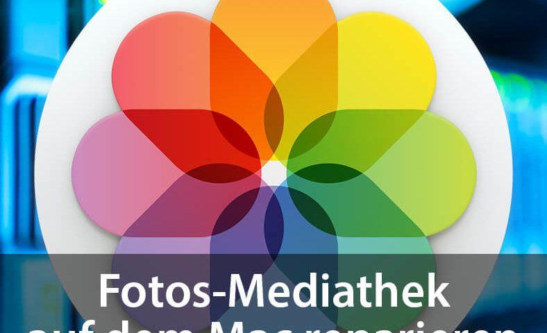 Fotos-Mediathek am Mac reparieren