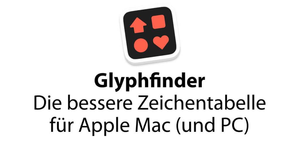 Glyphfinder ist eine Zeichentabelle, die am Apple Mac und am Windows PC genutzt werden kann. Sonderzeichen, Unicode-Symbole und Emojis schneller finden und einsetzen klappt mit der App, die ihr auch im SetApp-Abo findet ;)