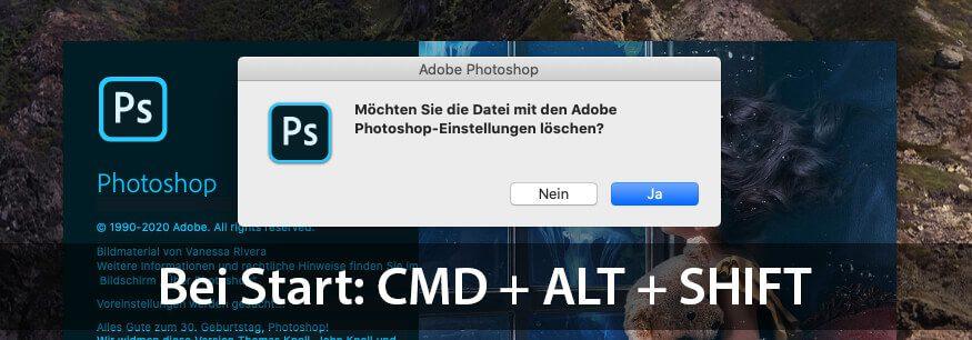 Das Löschen der Photoshop-Voreinstellungen lässt sich auch mit einem Tastaturkürzel starten.