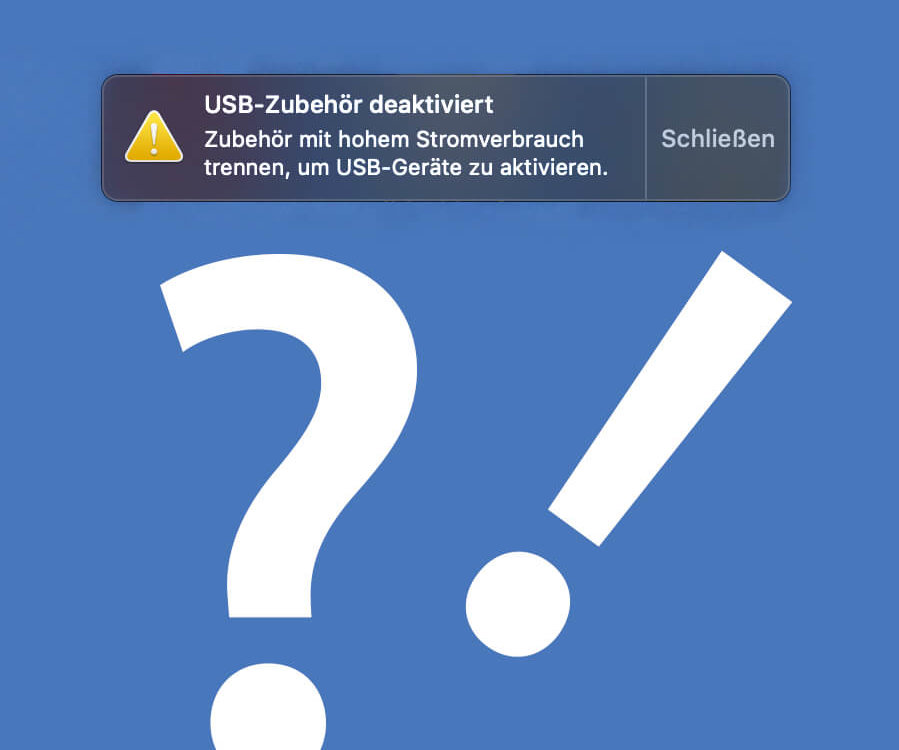 USB Zubehör benötigt zuviel Strom und wird deaktiviert