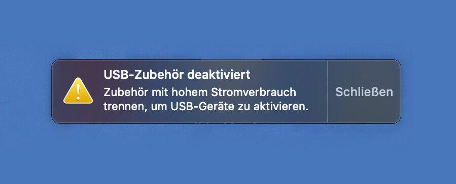 Diese Fehlermeldung wirft der Mac aus, wenn ein angeschlossenes Gerät mehr Strom möchte, als der USB-Port liefern kann.
