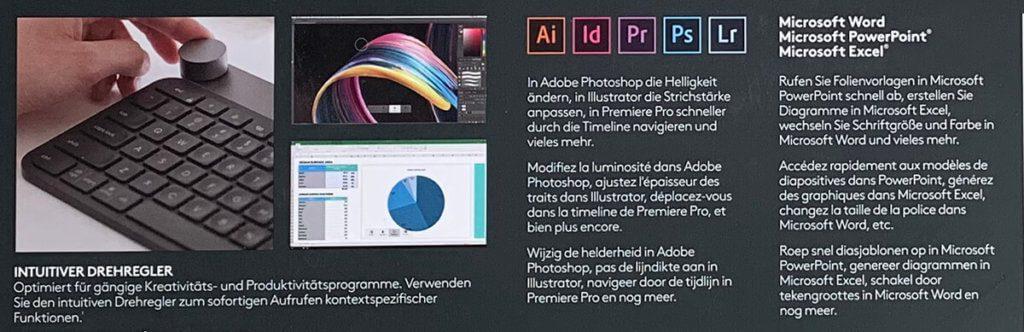 Die Logitec Craft funktioniert nicht nur mit Photoshop, sondern auch mit Illustrator, InDesign, Premiere und Lightroom – und natürlich mit den Microsoft-Programmen Word, Excel und Powerpoint.
