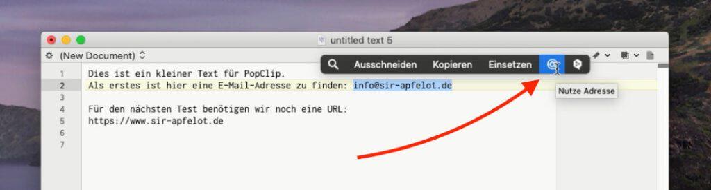 Markiert man eine E-Mail-Adresse, kann man mit PopClip direkt eine neue Mail starten, ohne den Umweg über Kopieren, Mailprogramm öffnen, neue E-Mail anfangen und Mail-Adresse einfügen gehen muss.