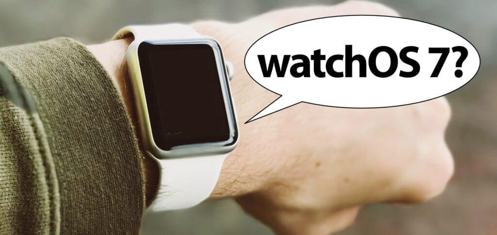 Welche Apple Watch bekommt watchOS 7? Ist deine Smart Watch mit dem neuen OS kompatibel? Hier erfährst du es!
