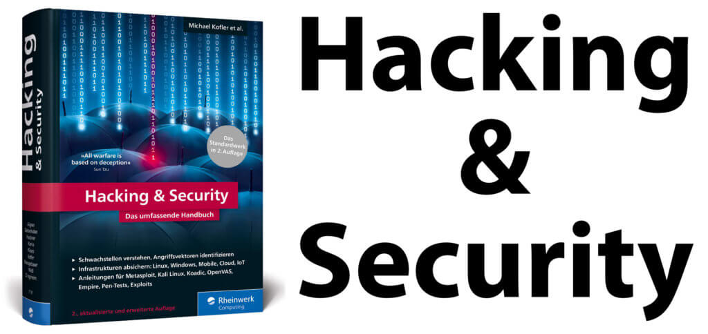 Hacking & Security: Das umfassende Handbuch – das IT-Standardwerk ist im Juni 2020 in zweiter Auflage bei Rheinwerk Computing erschienen. Mit 1.134 Seiten ein umfassender Band von Experten unterschiedlicher IT-Gebiete.