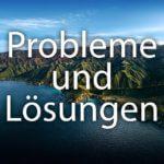 macOS 11.0 Big Sur Probleme und Lösungen