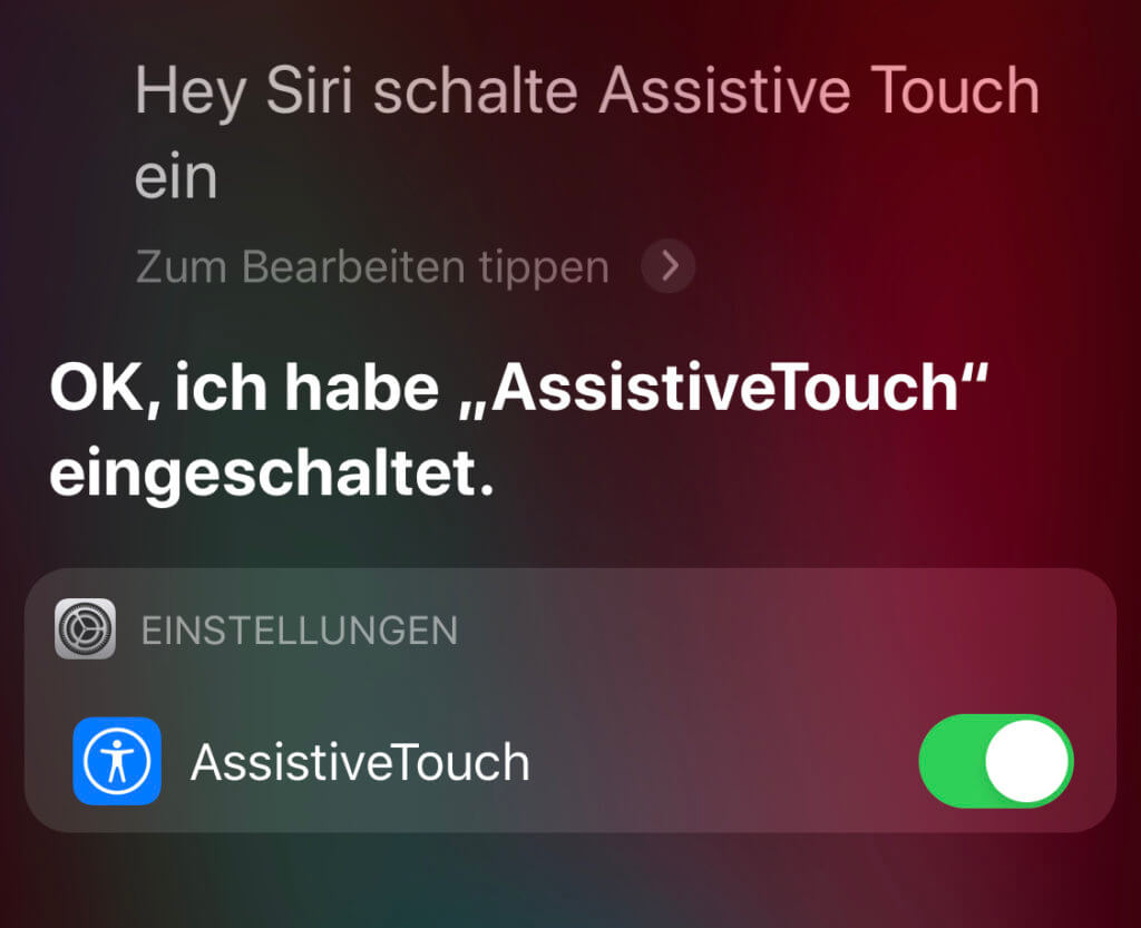 Schnell und einfach, falls ihr die Sprachassistenz nutzen könnt: Hey Siri, schalte AssistiveTouch ein!