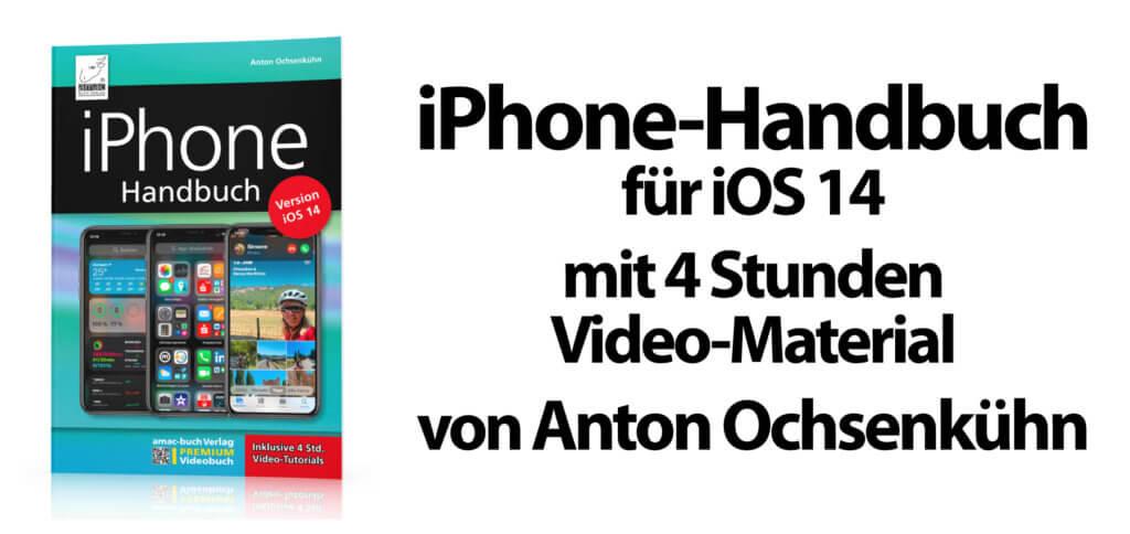 Das neue iOS 14 Handbuch mit 4 Stunden Video-Tutorials von Anton Ochsenkühn liefert Anleitungen, Tipps und Tricks für das Apple iPhone mit dem aktuellen Betriebssystem aus 2020.