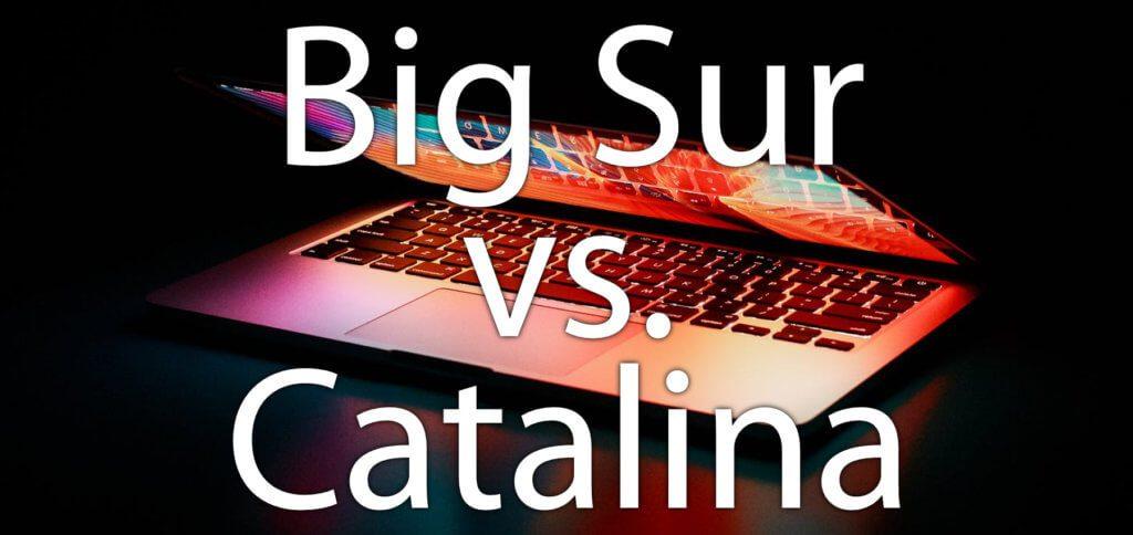 Im Vergleich von macOS 10.15 Catalina und macOS 11.0 Big Sur für den Apple Mac fallen gruße Unterschiede auf. Neben Verbesserungen in System und Apps gibt es auch neue Töne und Funktionen. Hier eine umfassende Übersicht.