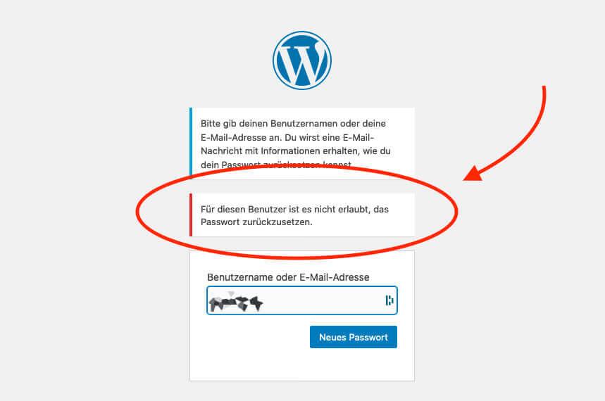 Mit dieser Fehlermeldung quittiert das Plugin den Versuch, ein Passwort für einen Benutzer zurückzusetzen, für den es nicht erlaubt ist.