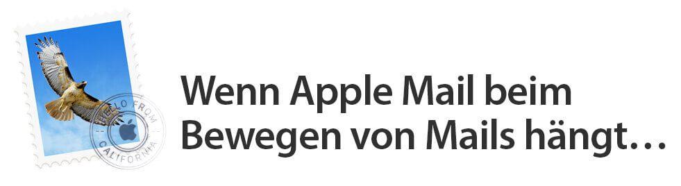 Falls bei euch Apple Mail auch hängt, wenn ihr Mails in Ordner bewegen möchtet, dann hilft vielleicht ein Neuaufbau der Mail-Datenbank.