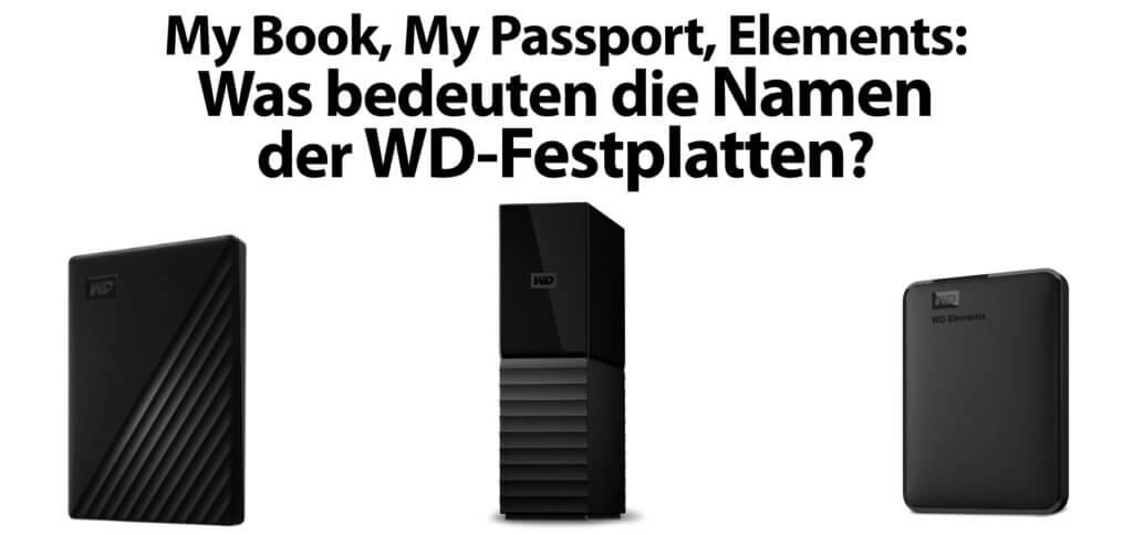 Was ist der Unterschied zwischen WD My Book, WD My Passport, WD My Passport Ultra und WD Elements? Hier findet ihr die Antwort auf diese Frage sowie Details zu den externen SSD-Festplatten und ihren Funktionen.