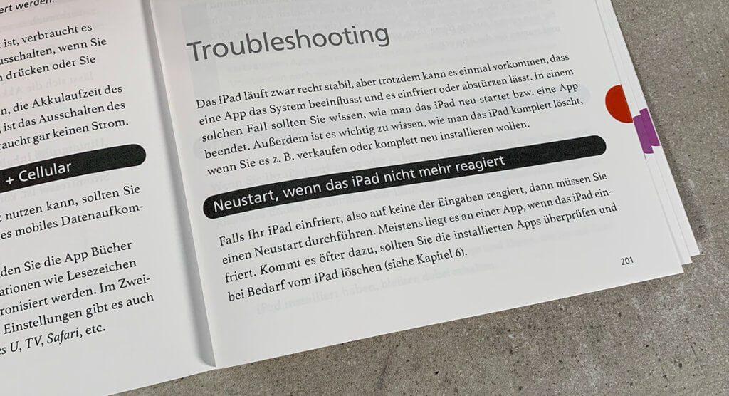 Super-gut: Es gibt auch ein kurzes Kapitel zum Thema Troubleshooting, falls das iPad mal nicht mehr reagiert und man Hilfe benötigt.