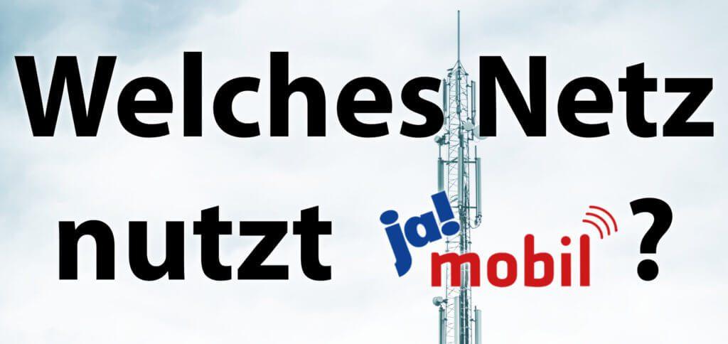 Ja Mobil Netz