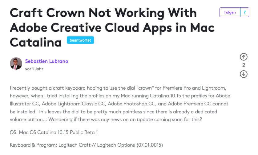 Der erste Eintrag im Logitech Supportforum erfolgte als es noch die Public Beta von macOS Catalina gab. Mittlerweile ist macOS Big Sur vor der Haustüre und Logitech hat es immer noch nicht geschafft, hier mal eine Anleitung zur Lösung des Problems zu posten.