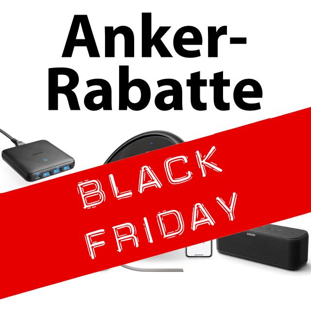 Anker Rabatte zu Black Friday