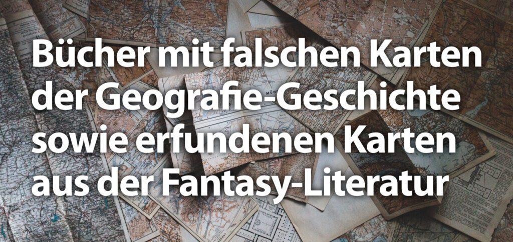 Fantasy-Karten und erlogenes Kartenmaterial – Hier findet ihr eine Sammlung zu alten Seefahrer-Karten, Fantasy Maps, Mittelerde, Westeros, Ankh-Morpork und mehr.