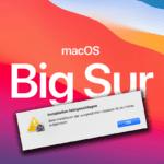 macOS Big Sur Fehler: Installation fehlgeschlagen