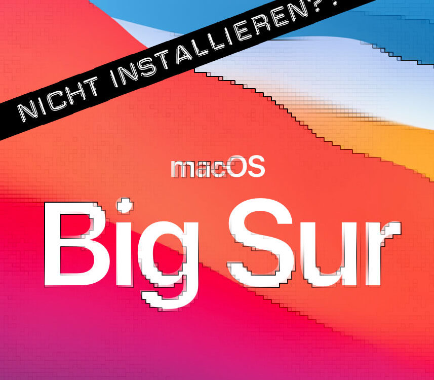 macOS Big Sur installieren?