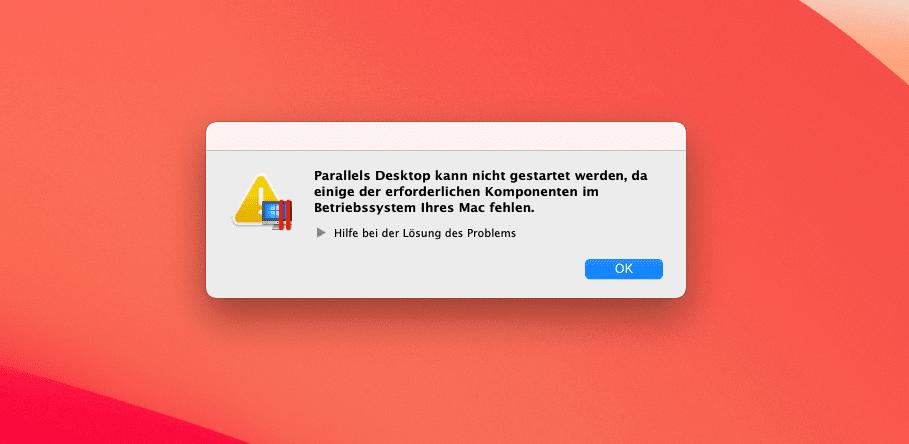 Die Fehlermeldung von Parallels Desktop ist von mir provoziert worden, da ich nicht die aktuellste Version installiert habe, die mit macOS Big Sur kompatibel ist.