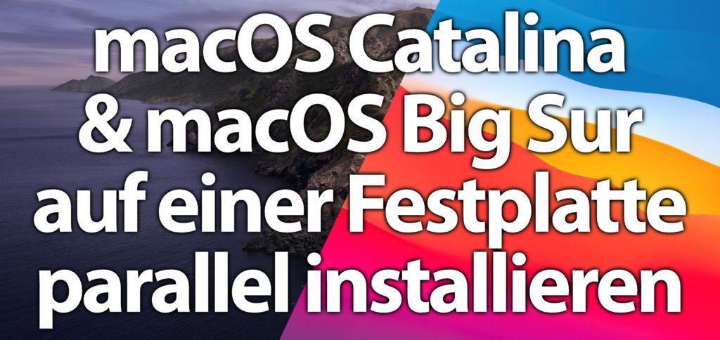 Hier findet ihr die Schritt-für-Schritt-Anleitung, um macOS Big Sur und Catalina ohne Partition parallel zu installieren. Mit einem APFS Volume könnt ihr ganz leicht zwei Boot-Systeme am Apple Mac nutzen.