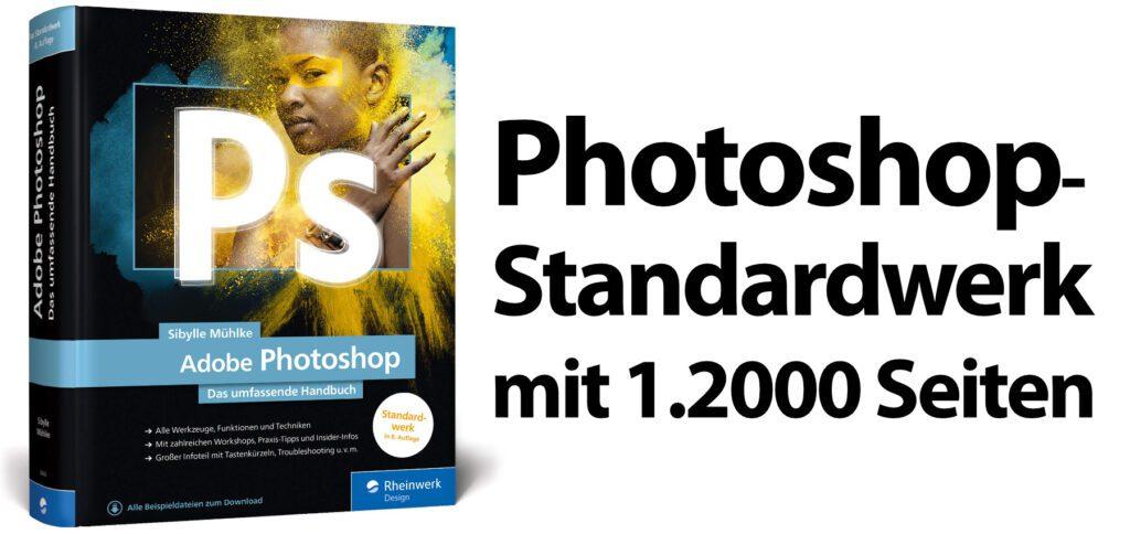 Adobe Photoshop: Das umfassende Handbuch von Sybille Mühlke aus dem Rheinwerk-Verlag bietet in der aktuellen Auflage von 2020 alle nötigen Grundlagen zu Werkzeugen und Ebenen, Profi-Tipps für die Fotobearbeitung sowie einen Ausflug zu Video und 3D.