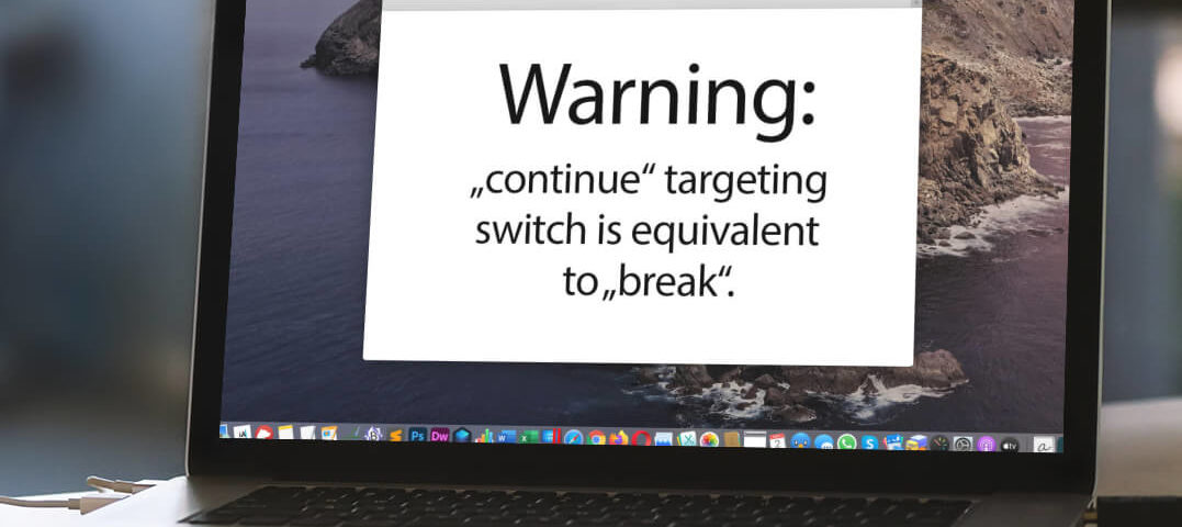 PHP Warnung Continue targeting switch is equivalent to break.