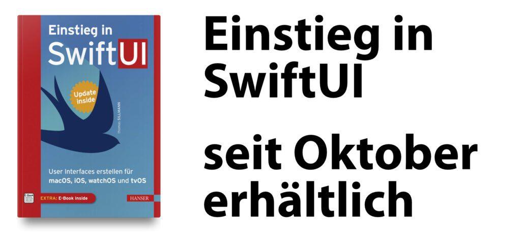 """Was ist aus dem Buch """"Einstieg in SwiftUI"""" von Thomas Sillmann geworden? Gute Nachrichten: das Crowdfunding war erfolgreich und das Lehrbuch zum Swift-Framework programmieren könnt ihr seit Oktober 2020 kaufen."""